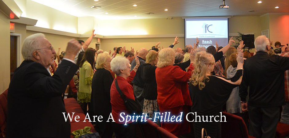 We Are A Spirit-Filled Church